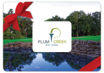 Plum Creek $100 Gift Card Special + $10 Bonus